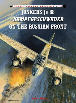 Junkers Ju 88 Kampfgeschwader on the Russian Front - Combat Aircraft No. 79 (Paperback)