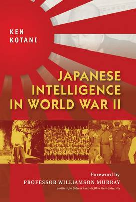 Japanese Intelligence in World War II - General Military (Hardback)