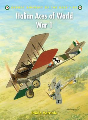 Italian Aces of World War 1 - Aircraft of the Aces No. 89 (Paperback)