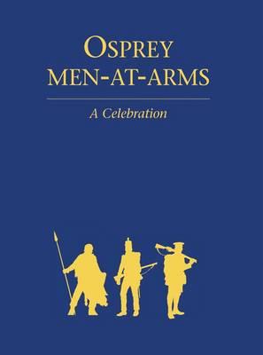 Osprey Men-at-arms: A Celebration - General Military (Hardback)