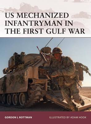 US Mechanized Infantryman in the First Gulf War - Warrior No. 140 (Paperback)