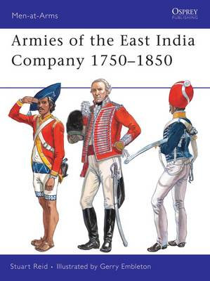 Armies of the East India Company 1750-1850 - Men-at-Arms No. 453 (Paperback)