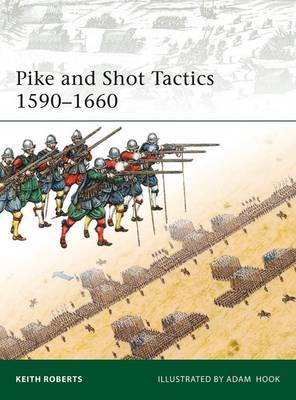 Pike and Shot Tactics 1590-1660 (Paperback)