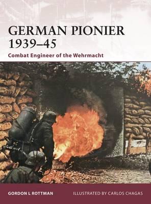 German Pionier 1939-45: Combat Engineer of the Wehrmacht - Warrior No. 146 (Paperback)