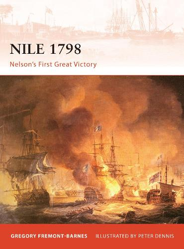 Nile 1798: Nelson's first great victory - Campaign (Paperback)