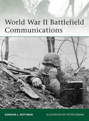 World War II Battlefield Communications - Elite No. 181 (Paperback)