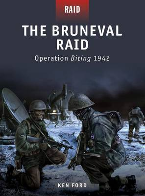The Bruneval Raid: Operation Biting 1942 - Raid No. 13 (Paperback)