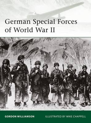 German Special Forces of World War II - Elite No. 177 (Paperback)
