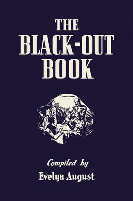 The Black-out Book: One-Hundred-and-One Black-out Nights' Entertainment - General Military (Hardback)