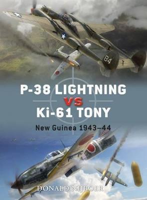 P-38 Lightning Vs Ki-61 Tony: New Guinea 1942-43 - Duel No. 26 (Paperback)
