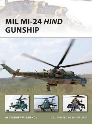 MIL Mi-24 Hind Gunship - New Vanguard No. 171 (Paperback)