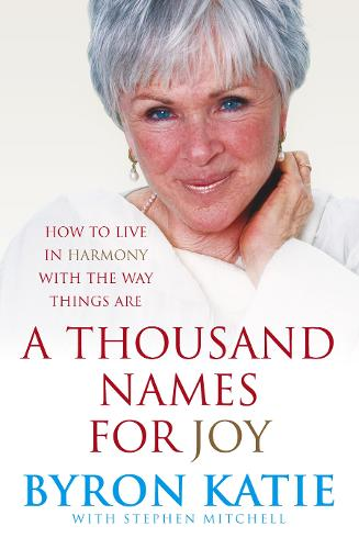 A Thousand Names For Joy: How To Live In Harmony With The Way Things Are (Paperback)