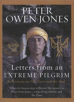 Letters from an Extreme Pilgrim: Reflections on life, love and the soul (Hardback)
