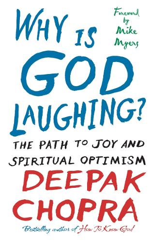 Why Is God Laughing?: The path to joy and spiritual optimism (Paperback)