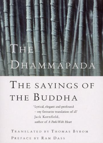 The Dhammapada: The Sayings of the Buddha (Paperback)
