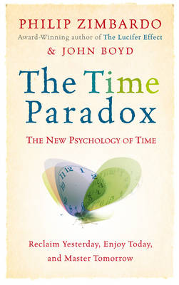 The Time Paradox: The New Psychology of Time (Paperback)