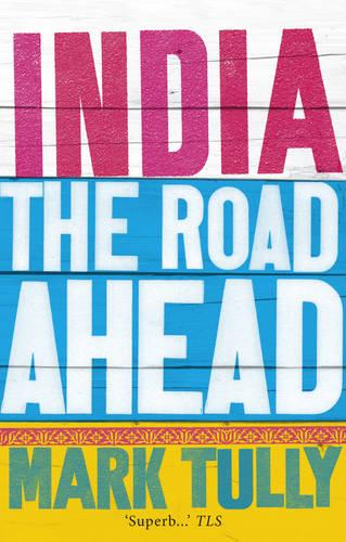 India: the road ahead (Paperback)