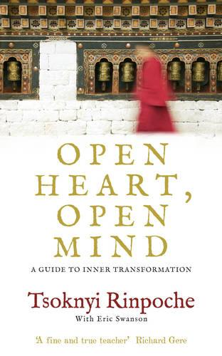 Open Heart, Open Mind: A Guide to Inner Transformation (Paperback)