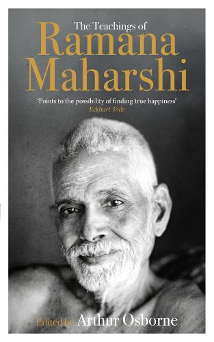 The Teachings of Ramana Maharshi (The Classic Collection) (Paperback)