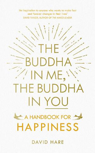 The Buddha in Me, The Buddha in You: A Handbook for Happiness (Paperback)