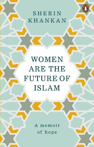 Women are the Future of Islam (Paperback)