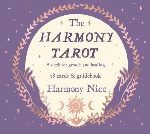 The Harmony Tarot: A deck for growth and healing (Hardback)