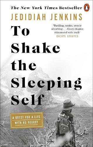 To Shake the Sleeping Self: A Quest for a Life with No Regret (Paperback)