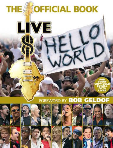 Live 8: The Official Book (Paperback)
