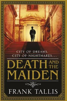 Death and the Maiden: (Liebermann Papers 6) - Liebermann Papers 6 (Paperback)