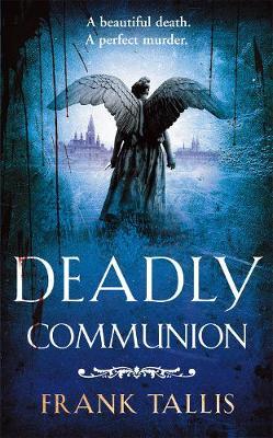 Deadly Communion: (Liebermann Papers 5) - Liebermann Papers 5 (Paperback)