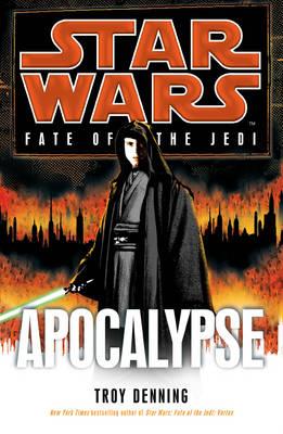 Star Wars: Fate of the Jedi: Apocalypse - Star Wars (Hardback)