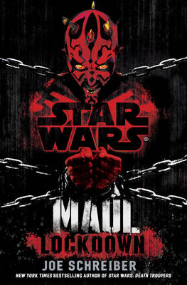 Star Wars: Maul: Lockdown - Star Wars (Hardback)