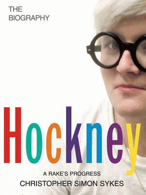 Hockney: The Biography Volume 1 (Hardback)
