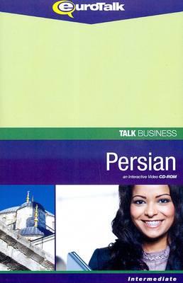 Talk Business - Persian: An Interactive Video CD-ROM. Intermediate Level - Talk Business (CD-ROM)