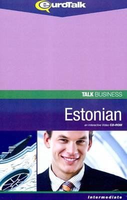 Talk Business - Estonian: An Interactive Video CD-ROM. Intermediate Level - Talk Business (CD-ROM)