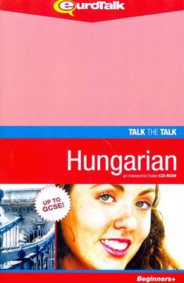 Talk the Talk - Hungarian: Interactive Video CD-ROM. Beginners+ Level - Talk the Talk (CD-ROM)