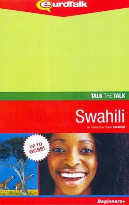 Talk the Talk - Swahili: An Interactive Video CD-ROM. Beginners+ Level - Talk the Talk (CD-ROM)