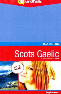 Talk the Talk - Scots Gaelic: Interactive Video CD-ROM. Beginners+ Level - Talk the Talk (CD-ROM)