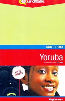 Talk the Talk - Yoruba: Interactive Video CD-ROM. Beginners+ Level - Talk the Talk (CD-ROM)