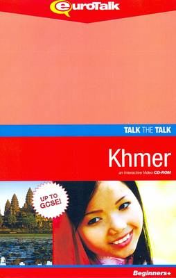 Talk the Talk - Khmer: An Interactive Video CD-ROM. Beginners+ Level - Talk the Talk (CD-ROM)