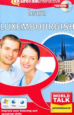 World Talk - Learn Luxembourgish: Improve Your Listening and Speaking Skills - World Talk (CD-ROM)