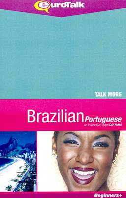 Talk More - Brazilian Portugese: An Interactive Video CD-ROM - Talk More (CD-ROM)