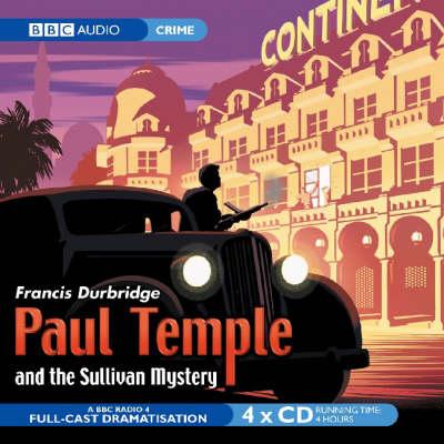 Paul Temple and the Sullivan Mystery (CD-Audio)