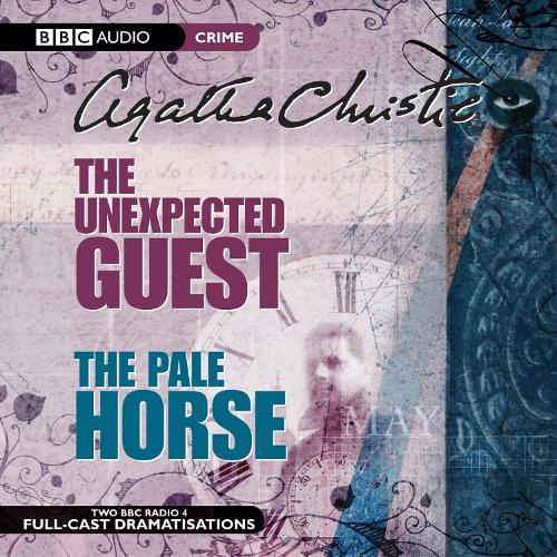 The The Unexpected Guest & the Pale Horse: The Unexpected Guest & The Pale Horse AND The Pale Horse (CD-Audio)