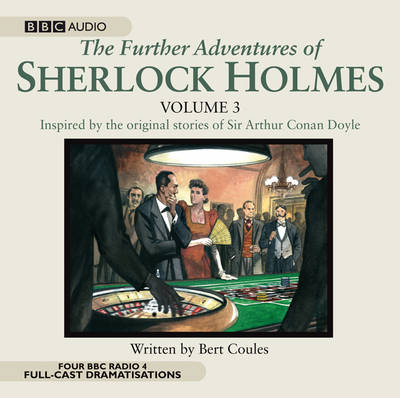 The Further Adventures of Sherlock Holmes: v. 3 (CD-Audio)