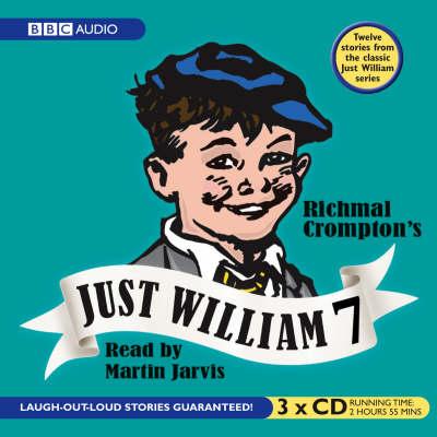 Just William: Volume 7 (CD-Audio)