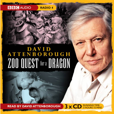 David Attenborough: Zoo Quest for a Dragon (CD-Audio)