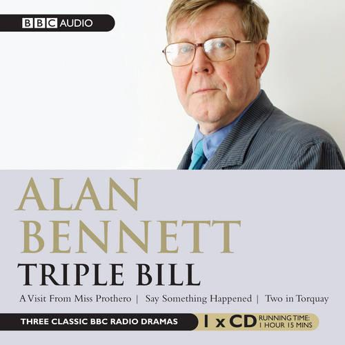 Alan Bennett: Triple Bill (CD-Audio)