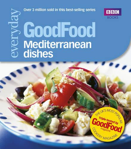 Good Food: Mediterranean Dishes: Triple-tested Recipes (Paperback)