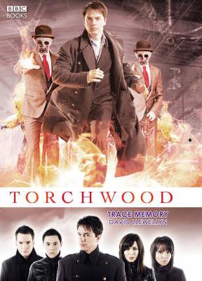 Torchwood: Trace Memory - Torchwood (Hardback)